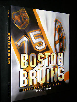 Booth, Clark;  ~  BOSTON BRUINS  ~  1998;  HC/DJ;  true 1st;  Near Fine;  SIGNED