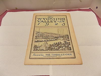 Wyoming Valley In Review 1923  Published  By Times Leader Wilkes Barre Pa.