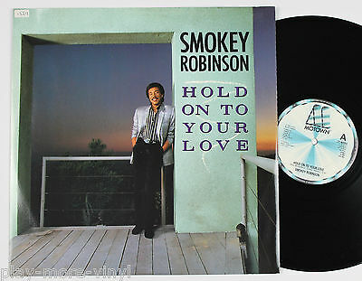 "SMOKEY ROBINSON Hold On To Your Love 12"" vinyl UK 1985 Motown plays EX!"
