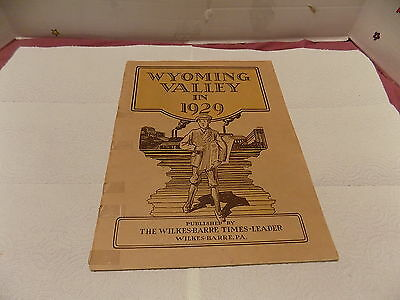 Wyoming Valley In Review 1929  Published  By Times Leader Wilkes Barre Pa.