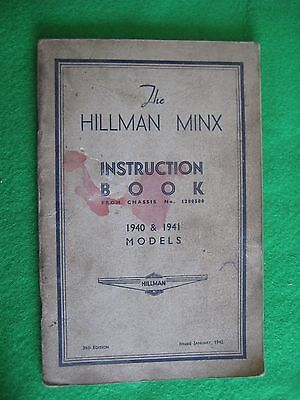 Hillman Minx 1940 & 1941 Models' Owners/ Drivers Instruction Book