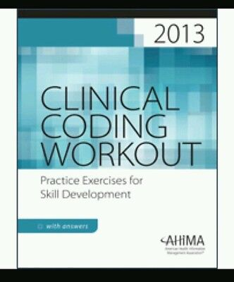 Printed Answer Key ONLY for Clinical Coding Workout, 2013 Edition by Ahima