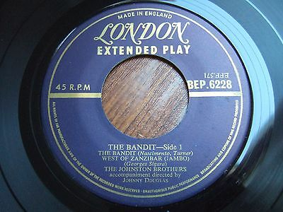The Johnston Brothers - The Bandit Ep -Gold London Be-P 6228/195? Ex/+ No Sleeve