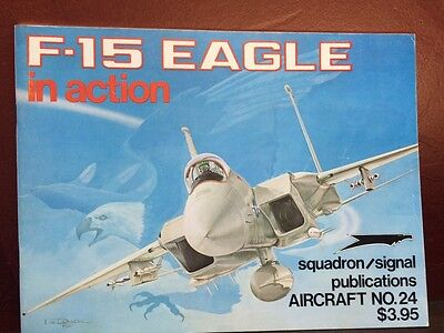 F-15 Eagle In Action Aircraft Number 24 Squadron Signal Publications