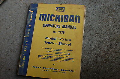 MICHIGAN CLARK 175 IIIa Front End Wheel Loader Owner Operator Operation Manual