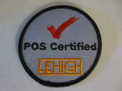 "POS Certified Lehigh 3"" Embroidered Patch Excellent Condition FREE Shipping"