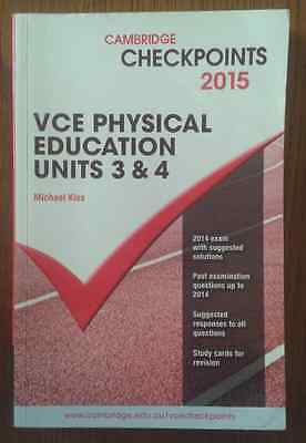 Cambridge Checkpoints VCE Physical Education Units 3 and 4 2015 by Michael...