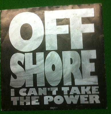 """Offshore.   I Cant Take The Power    7"""".  Vinyl Record"""