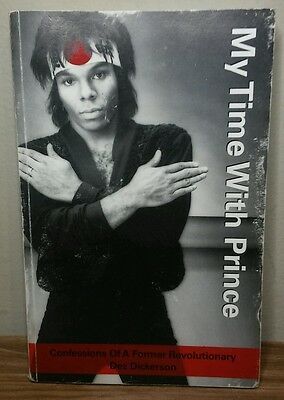 My Time With Prince Confessions of Dez Dickerson Book Signed A Must Have Buy it