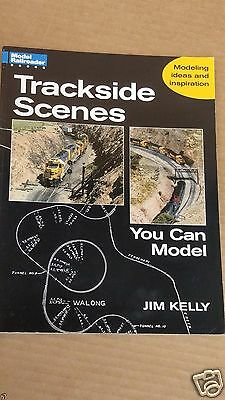 Kalmbach Books #12234 - Trackside Scenes You Can Model by Jim Kelly