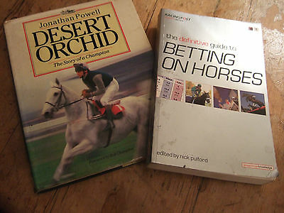 2 Horse Racing Books-  Desert Orchid And Betting On Horses