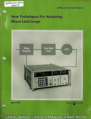 HP Application Note 164-3 NEW TECHNIQUES FOR ANALYZING PHASE LOCK LOOPS