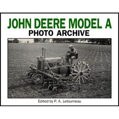 John Deere Model A Photo Archive book paper