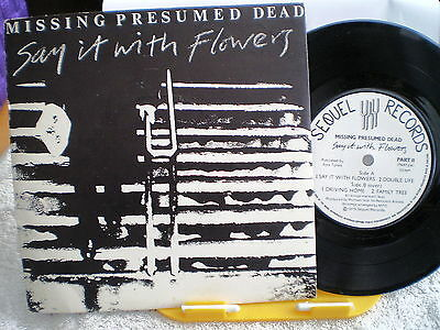 "Missing Presumed Dead- Say It With Flowers-Uk 7"" Ep-Nm-1979-Sequel Records"