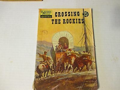 Classics Illustrated Special Issue 147a Crossing the Rockies 1958