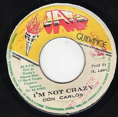 """"""" I'M NOT CRAZY. """" don carlos. JAH GUIDANCE 7in 1981."""