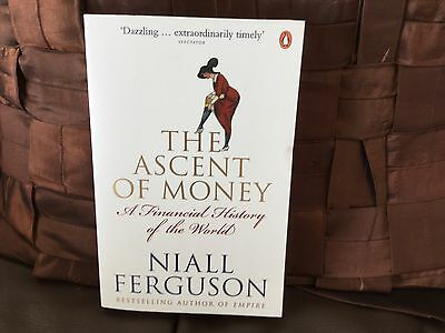 Book The Ascent of Money, A Financial History of the World by Niall Ferguson