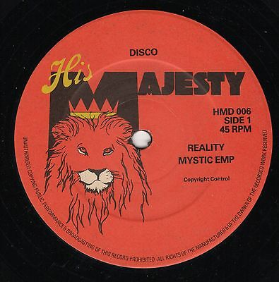 """"""" REALITY. """" mystic emp. HIS MAJESTY 12in 1980."""
