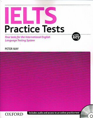 Oxford IELTS Practice Tests with Key & Audio CDs by Peter May @NEW@