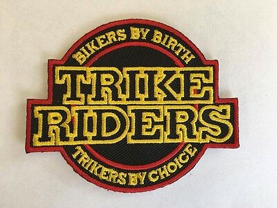 """""""Bikers By Birth Trikers By Choice"""" Trike Patch"""
