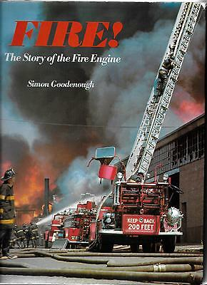 Fire The Story Of The Fire Engine By Simon Goodenough