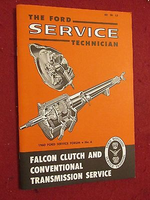 """1960 Ford Falcon """"Servicing Clutch & Transmission"""" Training Booklet     (JS)"""