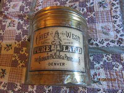 """Vintage  Pure Lard Can Tin  Rare """"chief Of The West"""" Brand  Bucket Denver"""