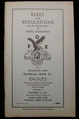 Rules & Regulations FOE, Fraternal Order of Eagles Ladies Auxiliary 1951 Book