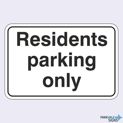 Residents Parking Only Sign