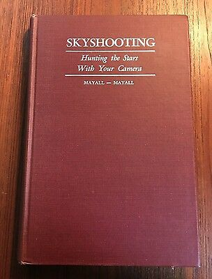 SKYSHOOTING: HUNTING THE STARS WITH YOUR CAMERA by MAYALL-MAYALL