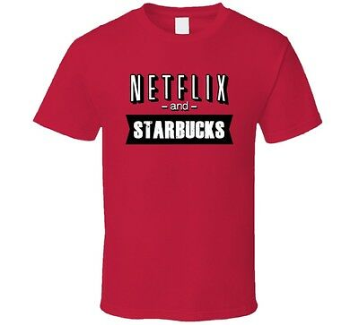 Netflix And Starbucks Coffee Fast Food Fan T Shirt