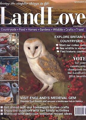 Land Love Magazine - November 2016