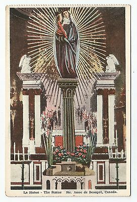 POSTCARD-CANADA-QUEBEC-SAINT ANNE DE BEAUPRE-PTD. The Statue of The Virgin Mary.