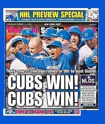 New York Post Chicago Cubs --    Cubs Win! Cubs Win! 10/12/16