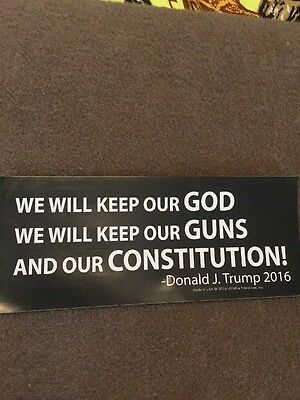 TRUMP GOD GUNS AND CONSTITUTION BUMPER STICKER PRESIDENT USA Anti Hillary
