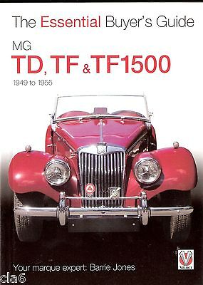 MG TD, TF & TF1500 - The Essential Buyers Guide *NEW