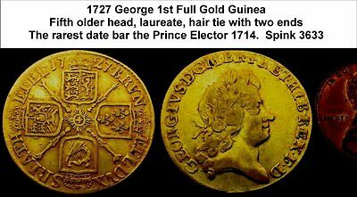 1727 George 1st Full Gold Guinea – Key Rare Date.  No mount marks.  WAu-6061