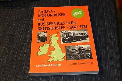 Railway Motor Buses and Bus Services in the British Isles 1902-1933 Combined