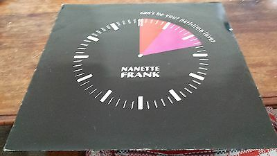 Nanette Frank Cant be your part time lover Vinyl Single 12inch NEAR MINT