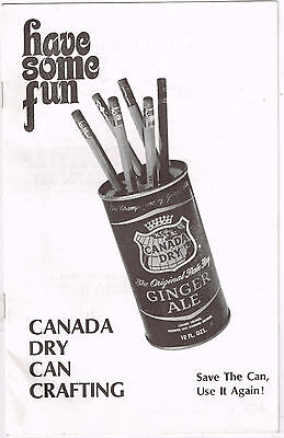 Vintage Booklet, CANADA DRY CAN CRAFTING Save the Can, Use it Again! Kitschy