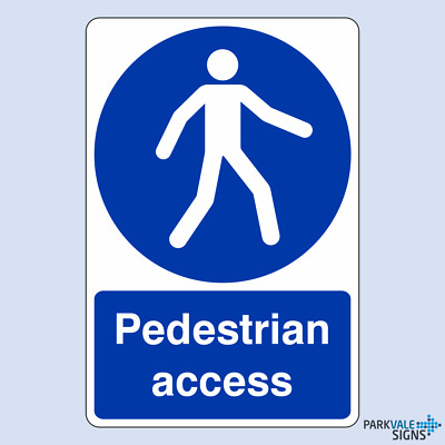 Pedestrian Access Safety Sign