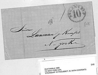 J31 1860 GUATEMALA MARITIME to New York, USA *Steamship 10* Paquebot Cover