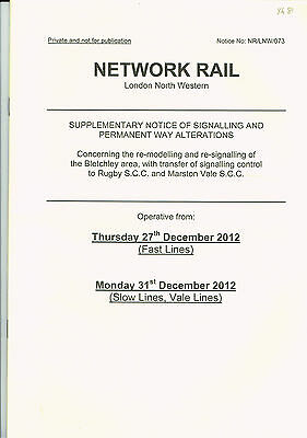 Suppl. Notice of Signalling & Permanent Way Alterations – Bletchley Area 2012