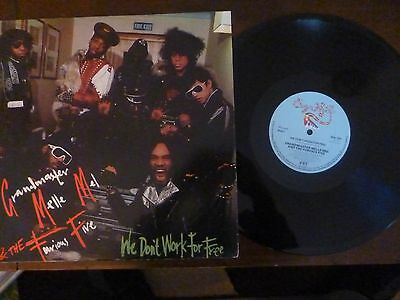 Grandmaster Melle Mel Furious Five - We Don,t Work For Free - 12""