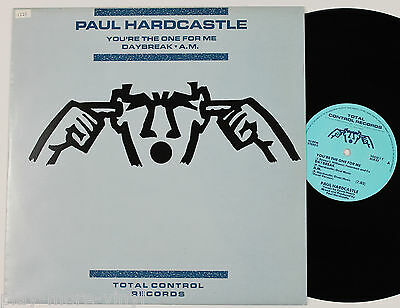 """PAUL HARDCASTLE You're The One For Me/Daybreak/AM 12"""" UK 1984 TOCO1T"""