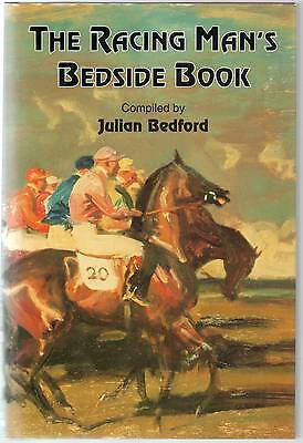 """""""THE RACING MAN'S BEDSIDE BOOK"""" compiled by JULIAN BEDFORD 1st ed. 1997"""