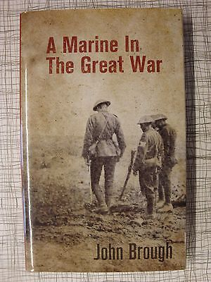 A Marine In The Great War (Gallipoli, Battle Of Ancre, Passchendaele, Gavrelle)