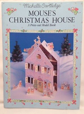 Mouse's Christmas House Press-out Model Book Michelle Cartlidge 1991