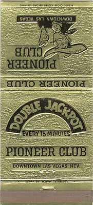 Matchbook Different, larger Version Pioneer Club Double Jackpot Las Vegas Nevada