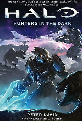 Halo: Hunters in the Dark by Peter David (Paperback, 2015)